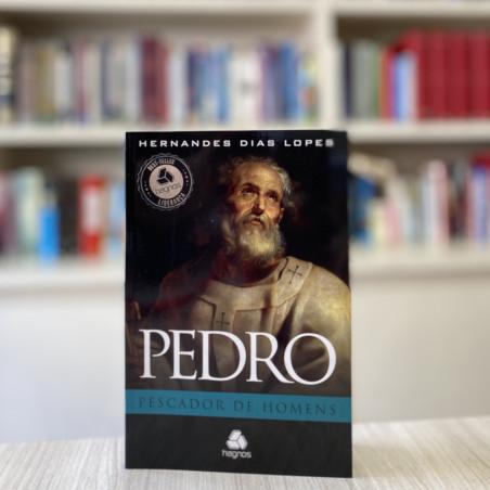 Pedro - o pescador de homens