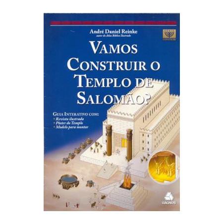 Vamos construir o templo de...
