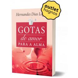 Gotas de amor para a alma -...