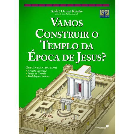 Vamos construir o templo da...