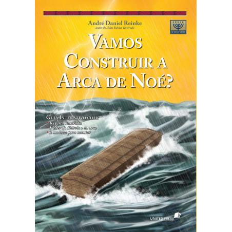 Vamos construir a arca de Noé
