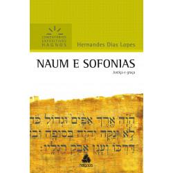 Naum e Sofonias - Comentários Expositivos - Hernandes Dias Lopes