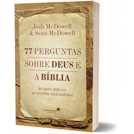77 perguntas sobre Deus e a...