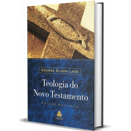 Teologia do Novo Testamento...