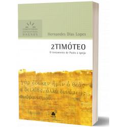 2 Timóteo - Comentários...